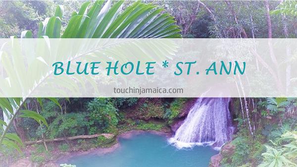 Blue Hole * St.Ann