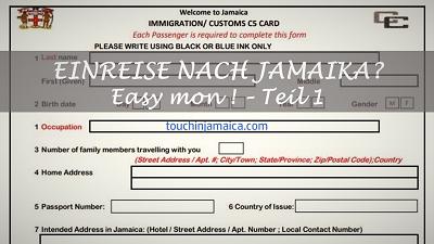Einreise nach Jamaika? Easy mon!- Teil I: Einreiseformular und Zollerklärung