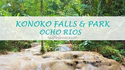 Konoko Falls & Park * St.Ann