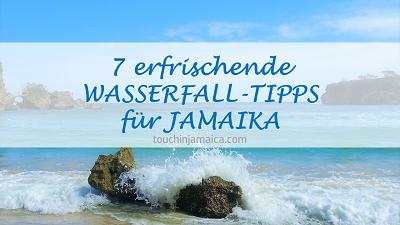 7 erfrischende Wasserfall-Tipps für Jamaika