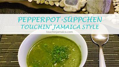 "Pepperpot-Süppchen ""Touchin' Jamaica Style"""