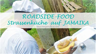 Roadside-Food – Strassenküche auf Jamaika