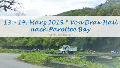 13. – 14. März 2019 * Von Drax Hall nach Parottee Bay