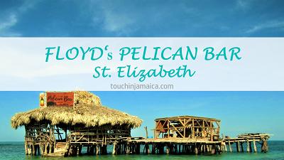 Floyd's Pelican Bar * St.Elizabeth