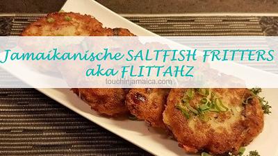 Jamaikanische Saltfish Fritters aka Flittahz