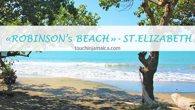 Robinson's Beach ~ St.Elizabeth