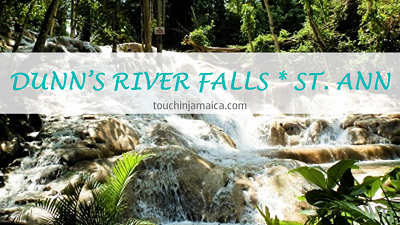 Dunn's River Falls * St. Ann