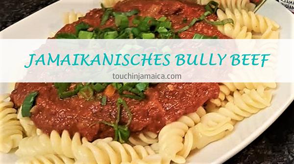 Jamaikanisches Bully Beef