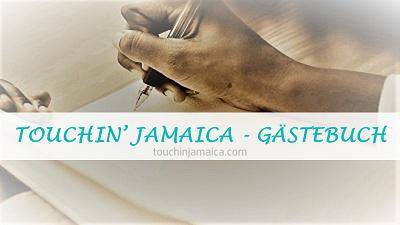 TOUCHIN' JAMAICA GÄSTEBUCH