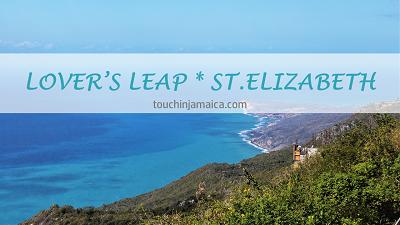 Lover's Leap * St.Elizabeth