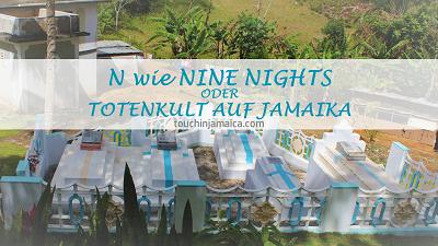 N wie Neun Nächte ODER Totenkult auf Jamaika