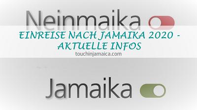 EINREISE NACH JAMAIKA 2020/2021 – AKTUELLE INFOS